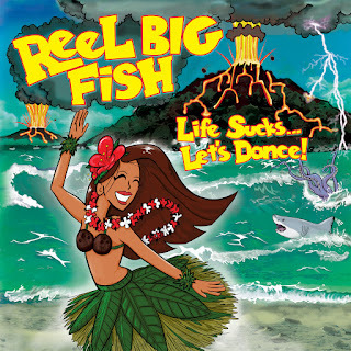 Reel Big Fish Life Sucks Let's Dance
