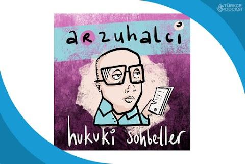 Arzuhalci Podcast