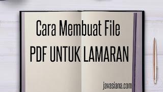 Cara Membuat File PDF Untuk Lamaran Pekerjaan Secara Online di Hp Android