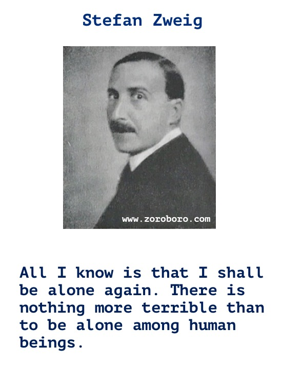 Stefan Zweig Quotes. Stefan Zweig Books Quotes,Feelings Quotes, Life Quotes, Humanity Quotes & People Quotes. Stefan Zweig Grand budapest hotel / Stories