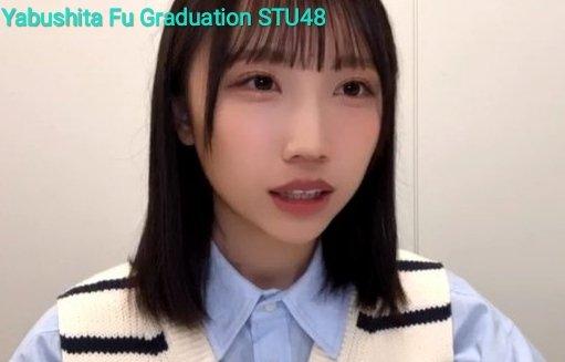 yabushita fu stu48 graduate