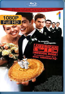 American Pie 3: Menuda Boda (2003) [1080p BRrip] [Latino-Inglés] [GoogleDrive]