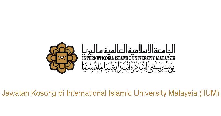 Kekosongan Terkini di International Islamic University Malaysia (IIUM)