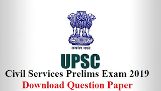 UPSC civil services prelims Exam 2019 - Download Question Paper