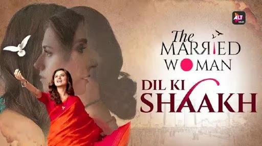 Dil Ki Shaakh Lyrics | The Married Woman