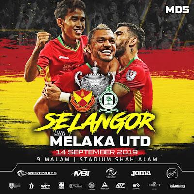Live Streaming Selangor vs Melaka United (Piala Malaysia) 14.9.2019