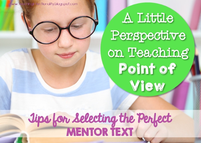 teaching point of view & perspective using mentor text