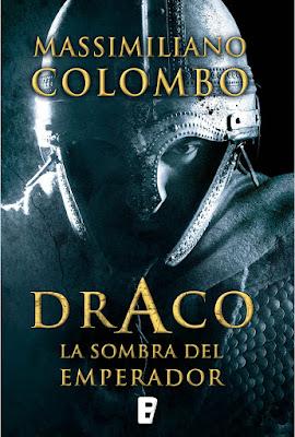 Draco. La sombra del emperador - Massimiliano Colombo (2015)