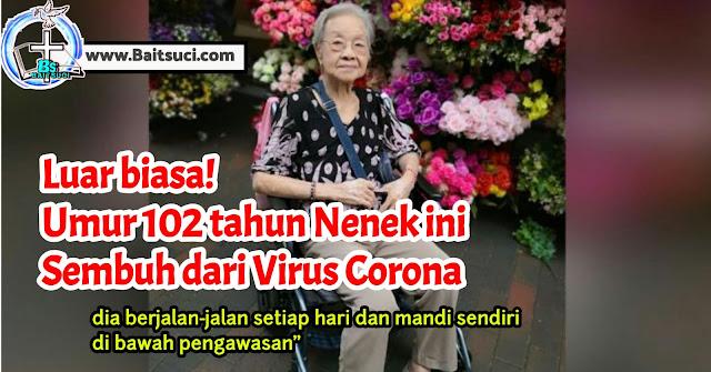 Luar biasa! Umur 102 tahun Nenek ini Sembuh dari Virus Corona