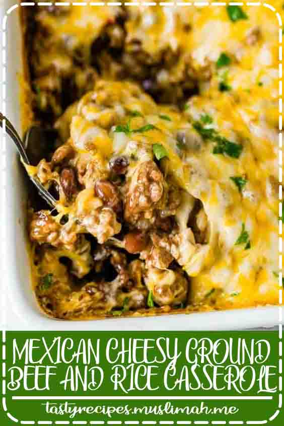 MEXICAN CHEESY GROUND BEEF AND RICE CASSEROLE