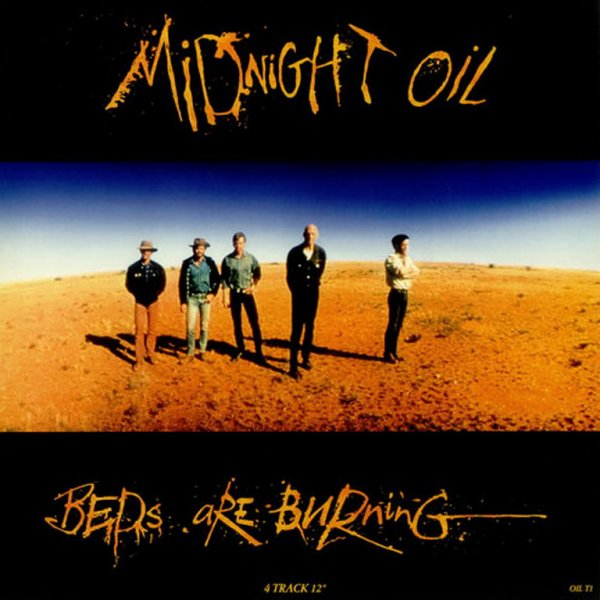 Midnight Oil. Beds Are Burning
