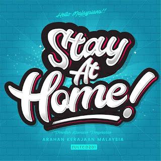 Stay At Home Tolong Sila Duduk Di Rumah