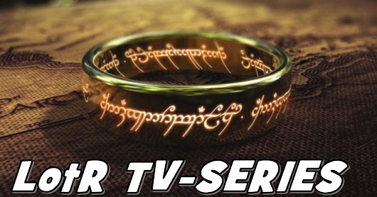 Lord of the Rings TV-Series: What We Know! Amazon Takes The Hobbits to Isengard!!!