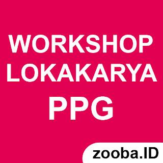 Tips Mengikuti Workshop atau Lokakarya PPG Pendidikan Profesi Guru