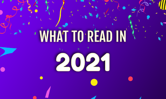 What to Read in 2021