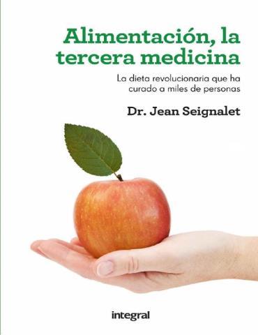 Alimentación, la tercera medicina