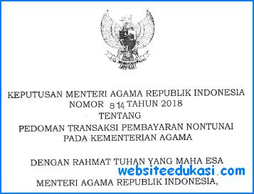 KMA 814 Tahun 2018 Tentang Pedoman Transaksi Pembayaran Nontunai Kemenag