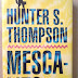 Tres libros de Hunter S. Thompson