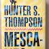 Tres libros de Hunter S. Thompson