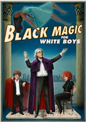 Black Magic for White Boys (2020)
