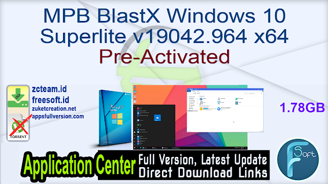 MPB BlastX Windows 10 Superlite v19042.964 x64 Pre-Activated_ ZcTeam.id