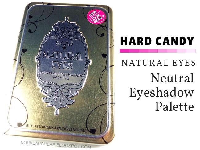 Natural Eyes Hard Candy Review