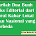 Carilah Dua Buah Teks Editorial dari Surat Kabar Lokal atau Nasional yang Berbeda