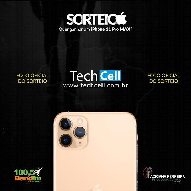 Sorteio de 1 iPhone 11 Pro MAX patrocinado pela TechCell