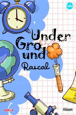Under Ground Rascal by Aileum Pdf