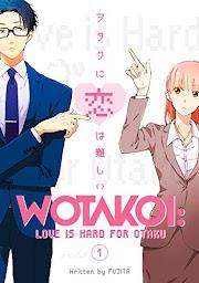"Planet Manga: arriva in Italia il manga di ""Wotakoi"""