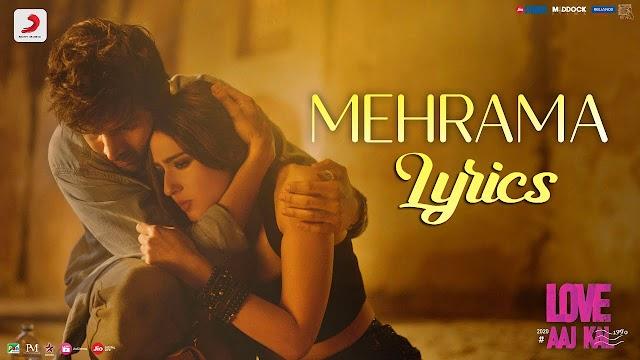 Mehrama Lyrics - Love Aaj Kal | Kartik Aaryan & Sara Ali Khan