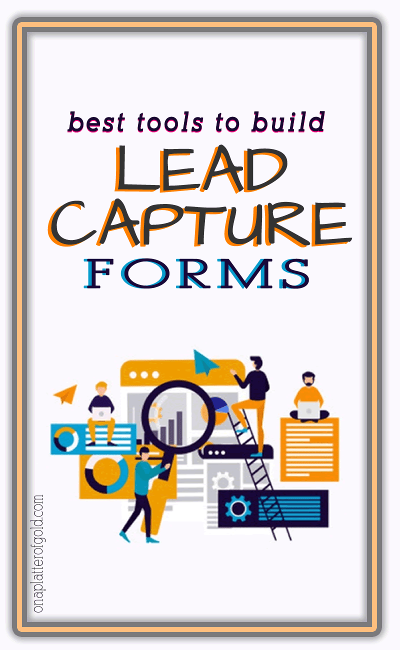 Online Tools To Create Lead Capture Forms That Actually Convert
