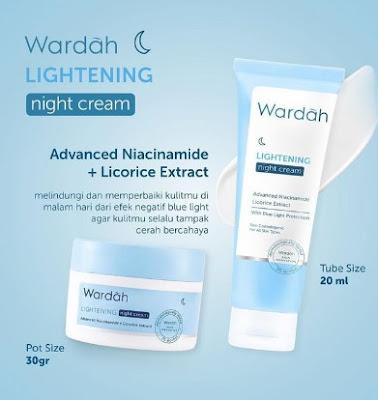 Review Wardah Lightening Night Cream Pemakaian Selama 5 Tahun Pojokata