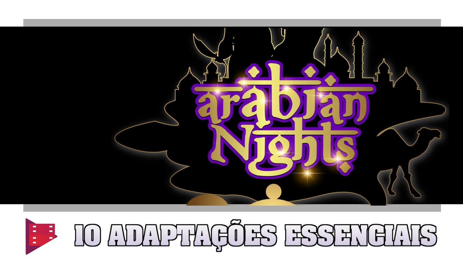 as-mil-e-uma-noites-10-adaptacoes