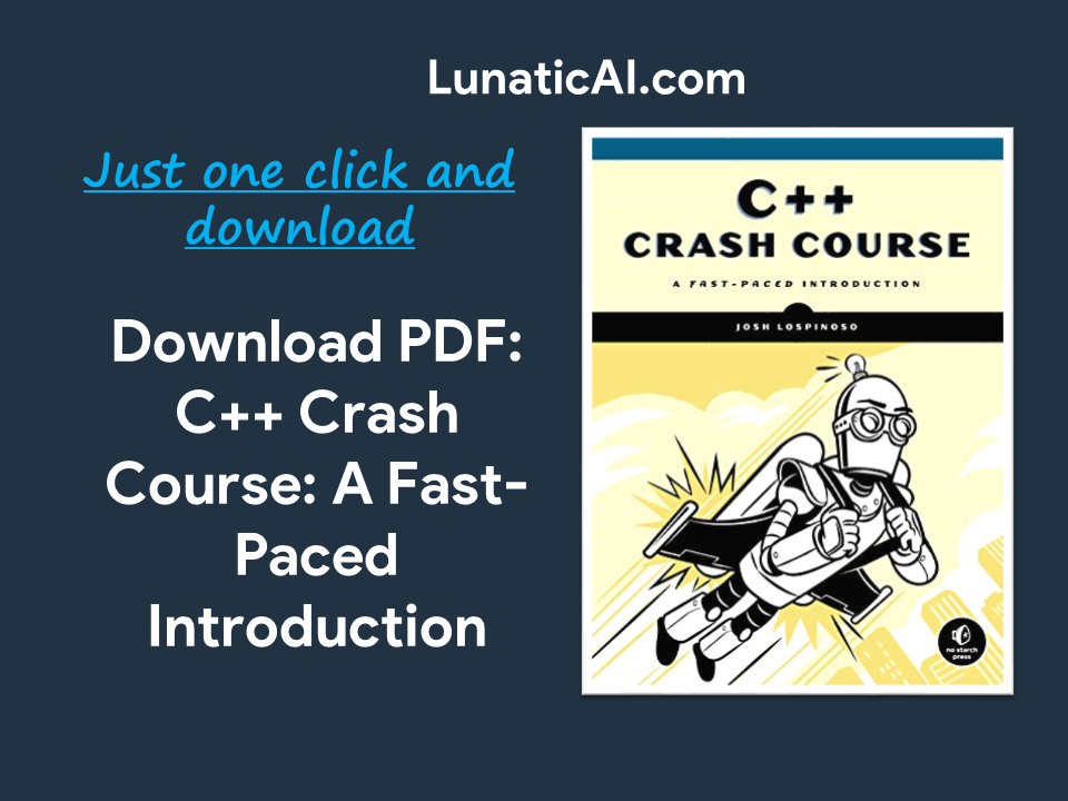 C++ Crash Course: A Fast-Paced Introduction PDF Free Download