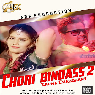 Chori Bindass - Haryanvi 2017 - Abk Production
