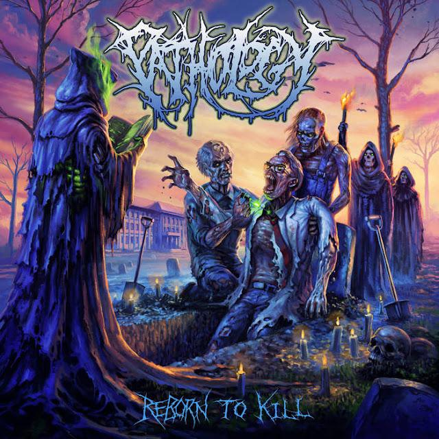 Pathology - Reborn To Kill (2019)
