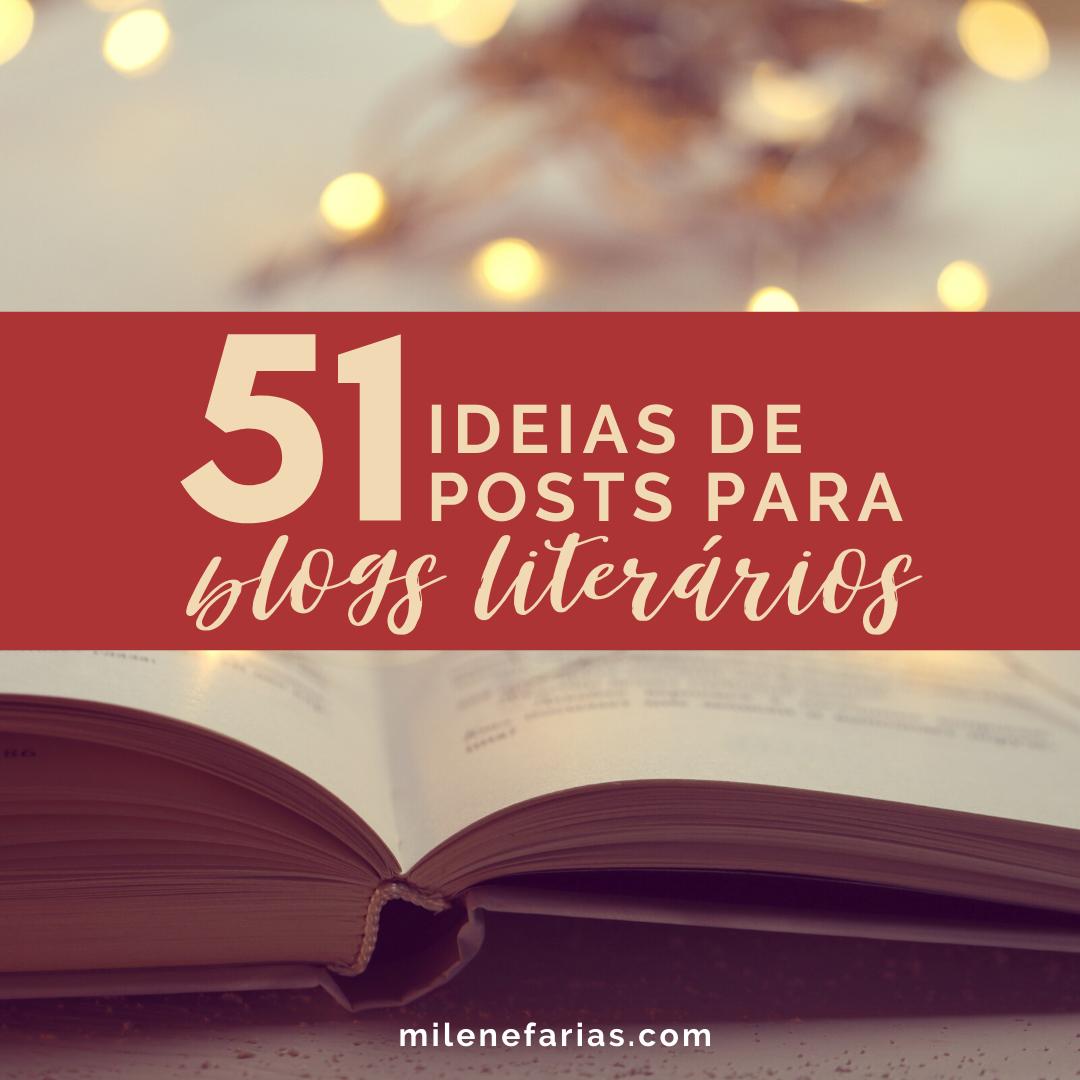 51 ideias de posts para o seu blog literario