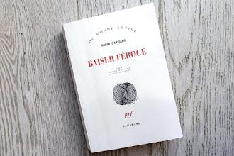 Lundi Librairie : Baiser féroce - Roberto Saviano