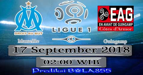 Prediksi Bola855 Marseille vs Guingamp 17 September 2018