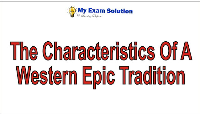 What are the characteristics of a western epic tradition