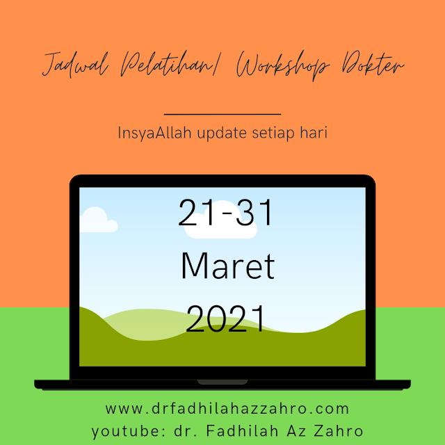 Jadwal Pelatihan/ Workshop Dokter 21-31 Maret 2021