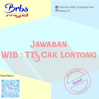 Jawaban WIB : TTS Cak Lontong Part 5 ( Sate Padang 2 )