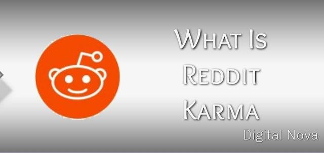 What Is Reddit Karma and Reddit Gold, How to Get Reddit Karma?