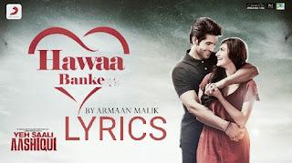 Hawaa Banke Lyrics - Armaan Malik Indian Pop [2019]