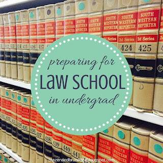 preparing for law school in undergrad | brazenandbrunette.com