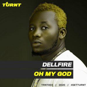 Music: Dellfire – Oh My God