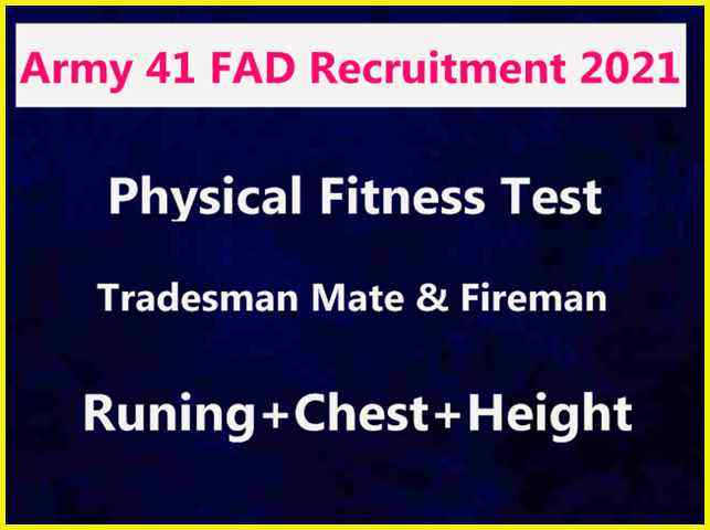 Indian Army 41 FAD (56 APO) Physical Fitness Test 2021   Check Chest, Height, Running Detail