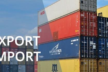 Ekspor dan Inpor: Pengertian, Ciri-ciri, Penyebab, Manfaat dan Tujuan Perdagangan Internasional