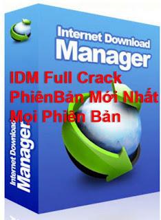 IDM Full Crack Mọi Phiên Bản